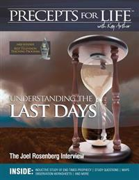 Precepts for Life Study Companion: Understanding the Last Days -- The Joel Rosenberg Interview (Ezekiel 38-39)