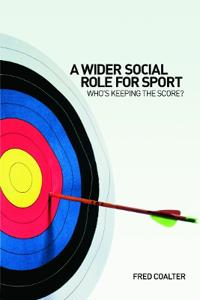 A Wider Social Role for Sport