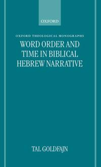 Word Order and Time in Biblical Hebrew Narrative