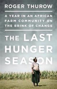 The Last Hunger Season