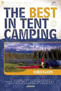 The Best In Tent Camping Oregon