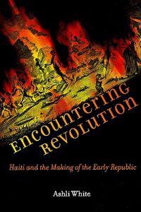 Encountering Revolution