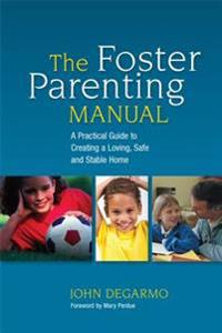 The Foster Parenting Manual