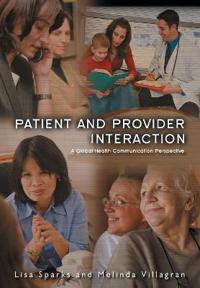 Patient Provider Interaction: A Global Health Communication Perspective