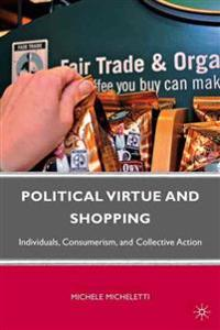 Political Virtue and Shopping