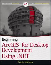 Beginning Arcgis for Desktop Development Using .Net