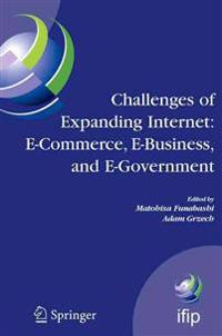 Challenges of Expanding Internet: E-Commerce, E-Business, and E-Government: 5th Ifip Conference on E-Commerce, E-Business, and E-Government (I3e'2005)