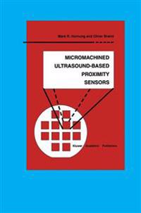Micromachined Ultrasound-Based Proximity Sensors