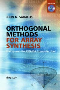 Orthogonal Methods for Array Synthesis: Theory and the ORAMA Computer Tool [With CDROM]