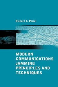 Modern Communications Jamming Principles and Techniques