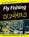 Fly Fishing for Dummies.