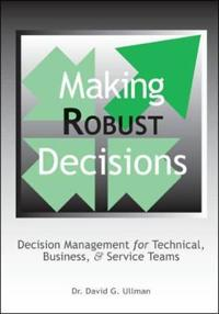 Making Robust Decisions