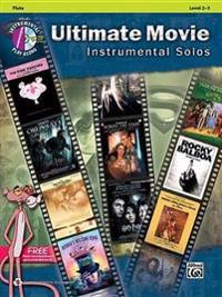 Ultimate Movie Instrumental Solos: Flute, Book & CD
