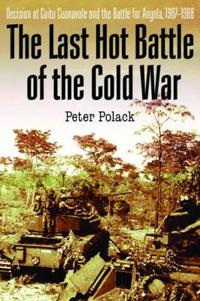 The Last Hot Battle of the Cold War