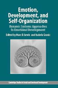 Emotion, Development, and Self-Organization