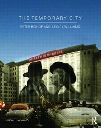 The Temporary City