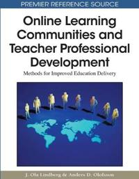 Online Learning Communities and Teacher Professional Development