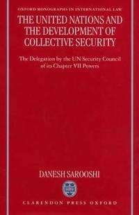 The United Nations and the Development of Collective Security
