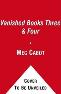 Vanished Books Three & Four: Safe House, Sanctuary