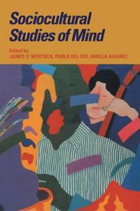 Sociocultural Studies of Mind