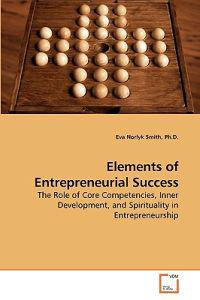 Elements of Entrepreneurial Success