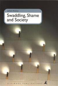 Swaddling, shame and society
