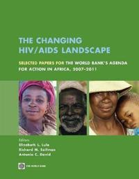 The Changing HIV/ AIDS Landscape