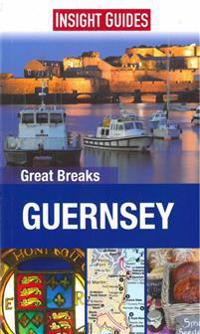 Insight Guides: Great Breaks Guernsey