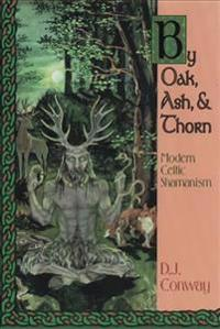 By Oak, Ash & Thorn