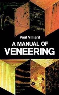 A Manual of Veneering