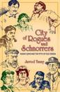 City of Rogues and Schnorrers