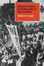 Organized Workers and Socialist Politics in Interwar Japan