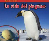 La Vida del Pinguino = The Life of a Penguin
