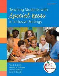 Teaching Students with Special Needs in Inclusive Settings Plus New Myeducationlab with Pearson Etext -- Access Card Package