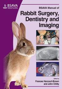 BSAVA Manual of Rabbit Surgery, Dentistry and Imaging