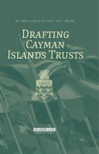 Drafting Cayman Islands Trusts
