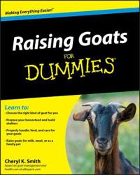 Raising Goats for Dummies