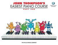 John Thompson's Easiest Piano Course, Part One [With CD/DVD]