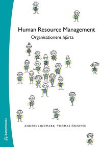 Human Resource Management : Organisationens hjärta