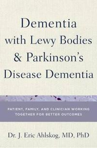 Dementia With Lewy Bodies and Parkinson's Disease Dementia