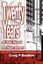 Twenty Years of Wall Street on Main Street