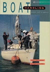 Boat Handling Under Sail and Power