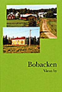 Bobacken, våran by