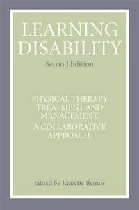 Learning Disability: Physical Therapy Treatment and Management; A Collaborative Appoach