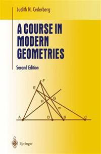 A Course in Modern Geometries