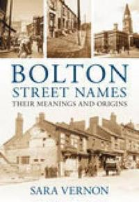 Street Names of Bolton
