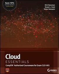 Cloud Essentials: CompTIA Authorized Courseware for Exam CLO-001