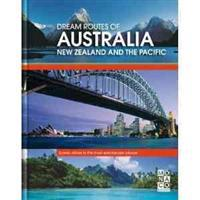 Dream Routes of Australia New Zealand and The Pacific
