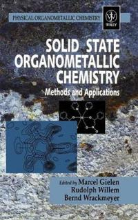 Solid State Organometallic Chemistry: Methods and Applications
