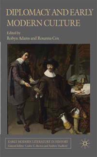 Diplomacy and Early Modern Culture
